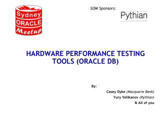 Hardware Performance Testing Tools (Oracle DB)