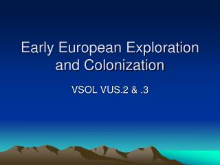 Early European Exploration and Colonization