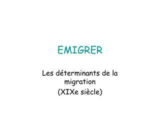 EMIGRER