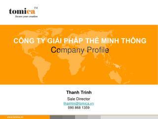 CÔNG TY GIẢI PHÁP THẺ MINH THÔNG Company Profile