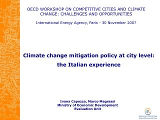 OECD WORKSHOP ON COMPETITIVE CITIES AND CLIMATE CHANGE: CHALLENGES AND OPPORTUNITIES  International Energy Agency, Paris