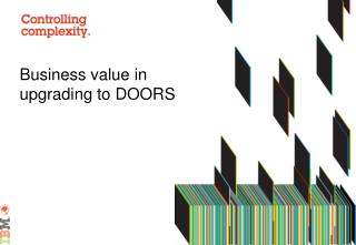 Business value in upgrading to DOORS 9