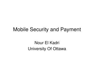 Mobile Security and Payment