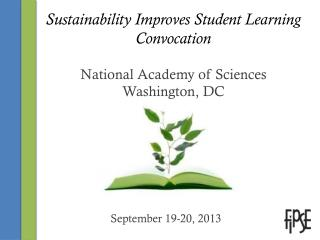 Sustainability Improves Student Learning Convocation