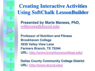 Creating Interactive Activities Using SoftChalk LessonBuilder