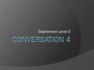 Conversation 4