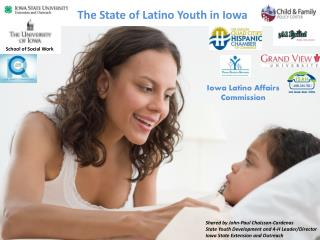 The State of Latino Youth in Iowa