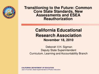 Transitioning to the Future: Common Core State Standards, New Assessments and ESEA Reauthorization