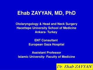 Ehab ZAYYAN, MD, PhD