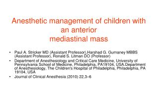 Anesthetic management of children with an anterior mediastinal mass