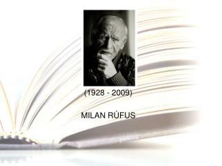 1928 - 2009  MILAN R FUS