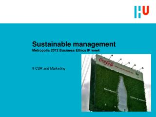 Sustainable management Metropolia 2012 Business Ethics IP week