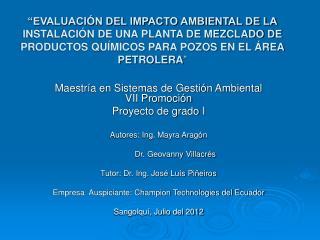 Maestría en Sistemas de Gestión Ambiental VII Promoción Proyecto de grado I