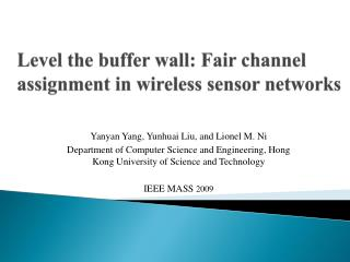 Level the buffer  wall: Fair  channel assignment in wireless sensor networks