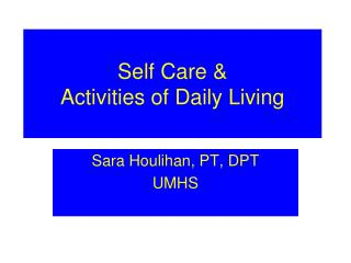 Self Care & Activities of Daily Living