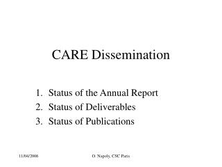 CARE Dissemination