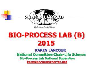 BIO-PROCESS  LAB (B)  2015