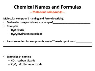 Chemical  Names and Formulas -- Molecular  Compounds  --