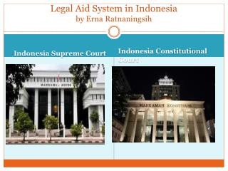 Legal Aid System in Indonesia by Erna  Ratnaningsih