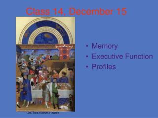 Class 14, December 15