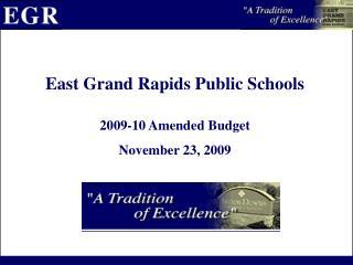 2009-10 Amended Budget   November 23, 2009