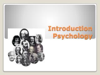 Introduction Psychology