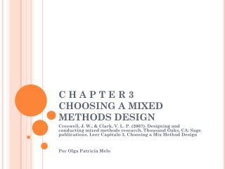C H A P T E R  3 CHOOSING A MIXED METHODS DESIGN