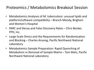 Proteomics / Metabolomics Breakout Session