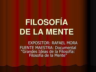 FILOSOF�A DE LA MENTE