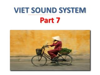 VIET SOUND SYSTEM  Part 7