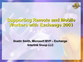 Supporting Remote and Mobile Workers with Exchange 2003