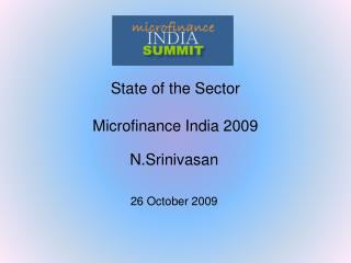 State of the Sector  Microfinance India 2009