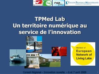 TPMed Lab Un territoire numérique au service de l'innovation