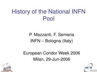 History of the National INFN Pool