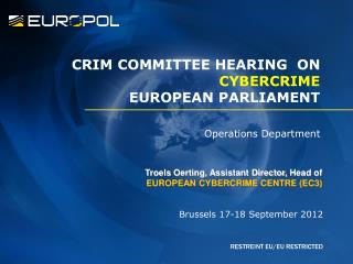 CRIM COMMITTEE HEARING  ON  CYBERCRIME EUROPEAN PARLIAMENT