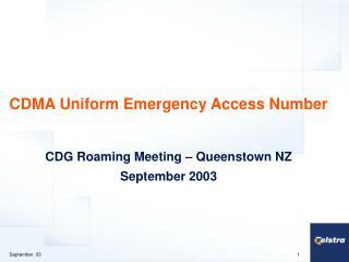 CDMA Uniform Emergency Access Number