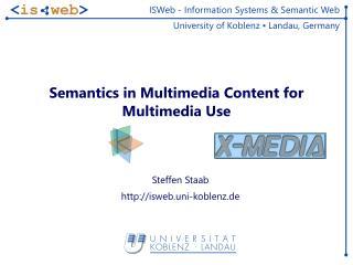 Semantics in Multimedia Content for Multimedia Use