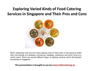 Exploring Varied Kinds of Food Catering Services in Singapor