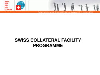 SWISS COLLATERAL FACILITY PROGRAMME