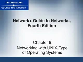 Network Guide to Networks, Fourth Edition