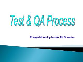 Test & QA Process