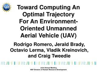 Toward Computing An Optimal Trajectory For An Environment-Oriented Unmanned Aerial Vehicle (UAV)