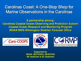 Carolinas Coast: A One-Stop Shop for Marine Observations in the Carolinas