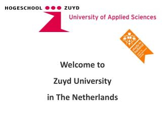 Welcome to  Zuyd University in The Netherlands