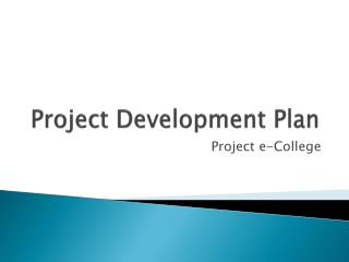 Project Development Plan