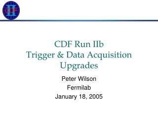 CDF Run IIb  Trigger & Data Acquisition Upgrades