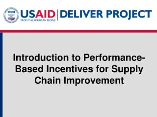 Introduction to Performance-Based Incentives for Supply Chain Improvement