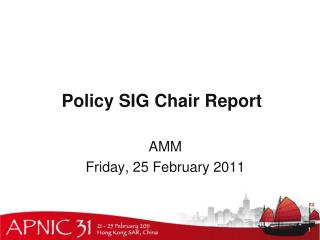 Policy SIG Chair Report