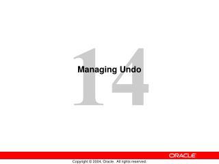 Managing Undo