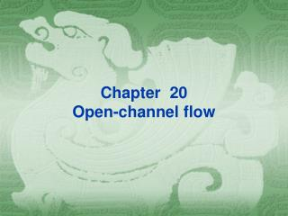 Chapter  20 Open-channel flow